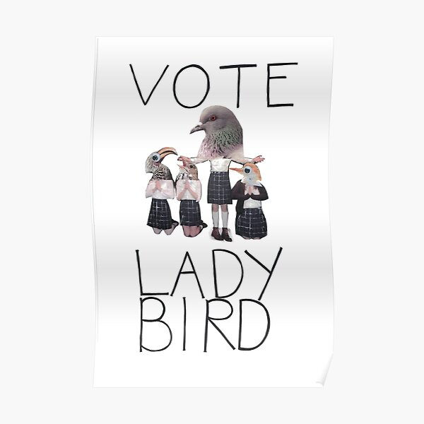 Vote Lady Bird Póster