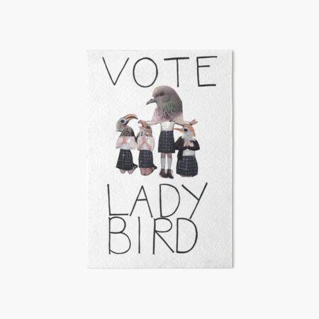 Vote Lady Bird Art Board Print