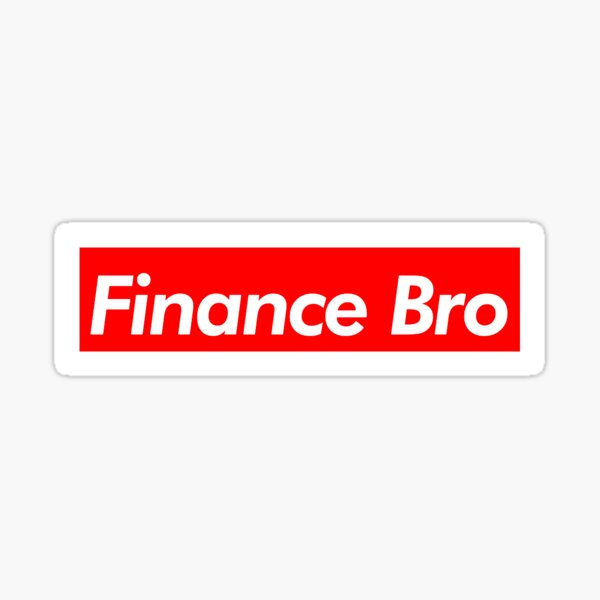 Finance Bro Sticker
