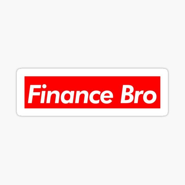 Bro de finanzas Pegatina
