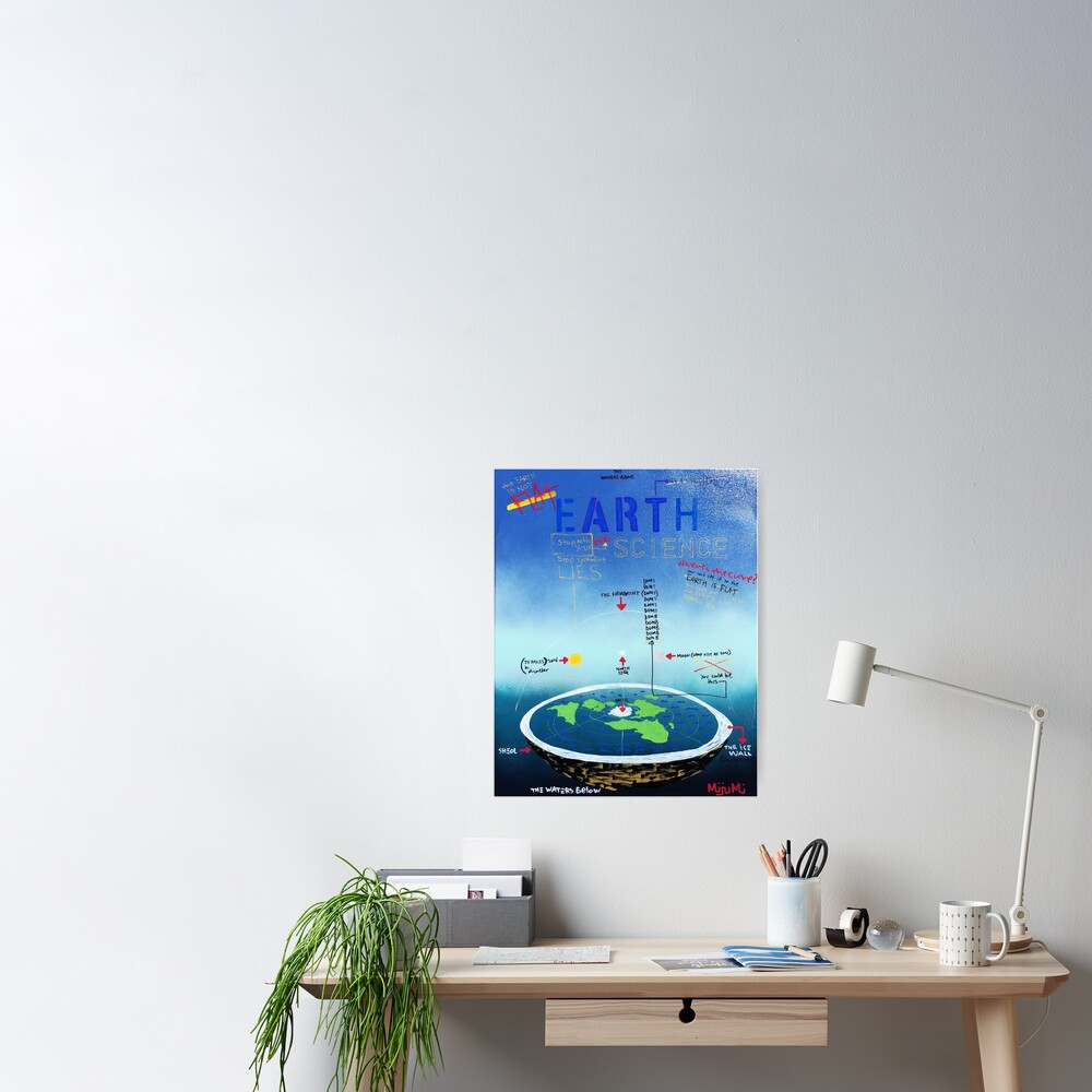 Flat Earth Bro Science Poster