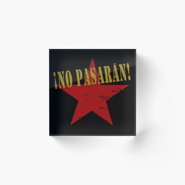 NO PASARAN Acrylic Block