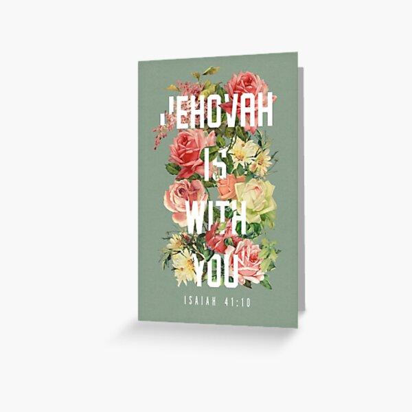 ISAIAH 41:10 (Floral) Greeting Card