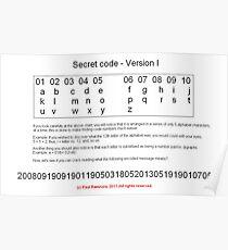 secret code-version I/a  -(050111)- ms paint/text Poster