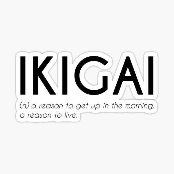 Ikigai - Japanese Beautiful Word Sticker