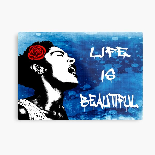Banksy Life is Beautiful Metal Print