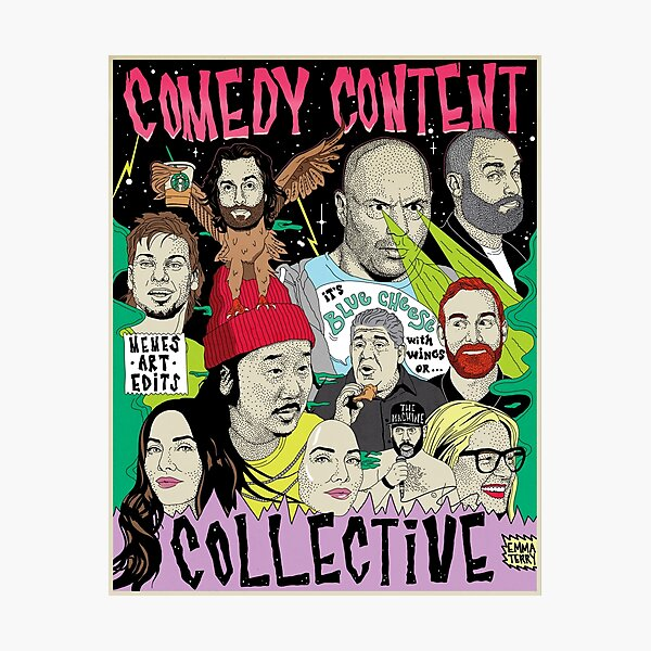 Comedy Content Collective - comedian standup podcast your mom's house congratulations JRE tigerbelly  Photographic Print