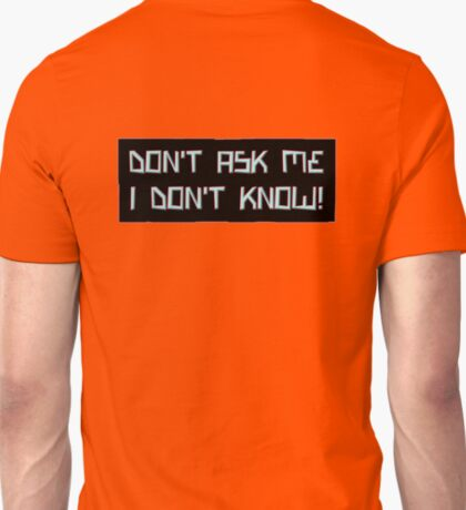 don't ask me T-Shirt