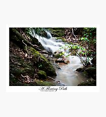 A Flowing Path Photographic Print