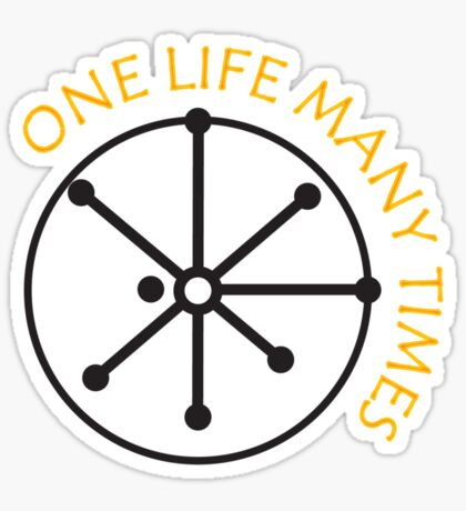 One Life Many Times Sticker