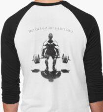 Shut the front door and lift heavy Men's Baseball ¾ T-Shirt