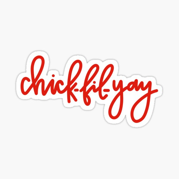 Chick-fil-yay Sticker