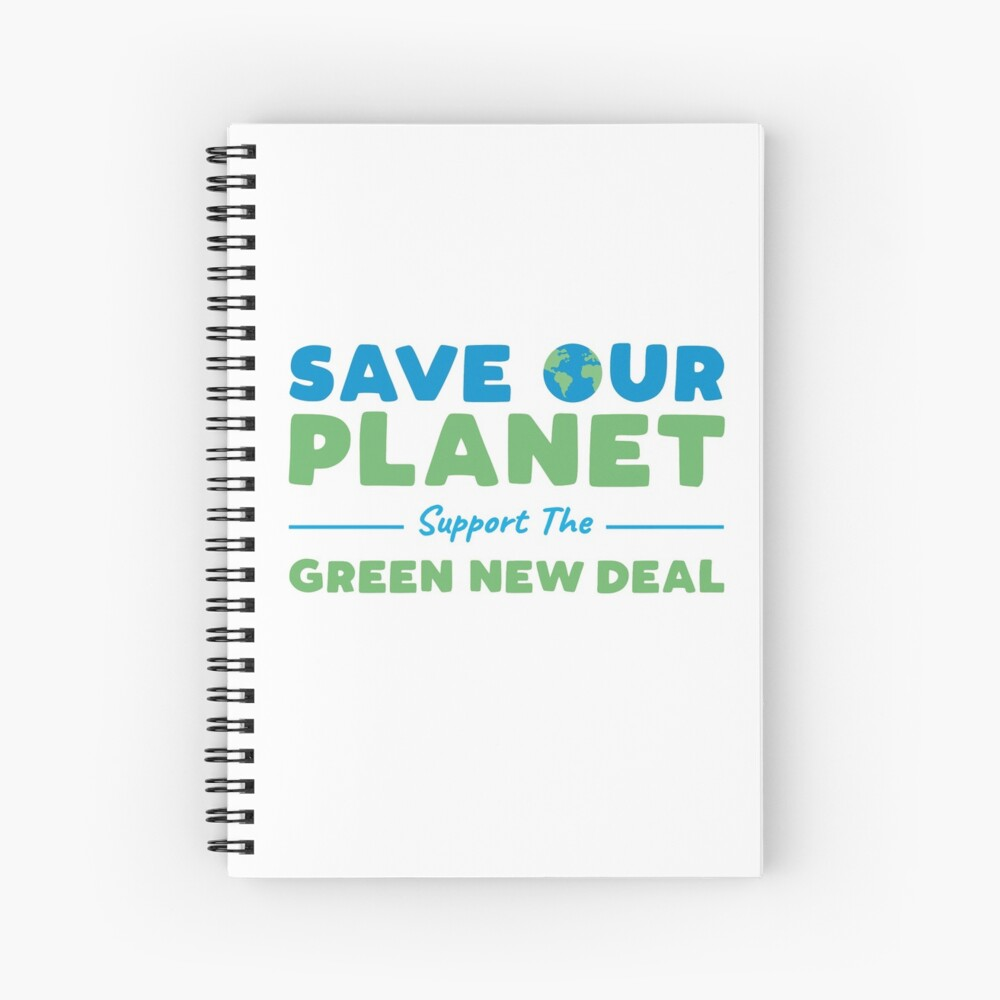 Climate Change - Support the Green New Deal Spiral Notebook