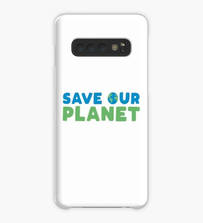Save Our Planet Case/Skin for Samsung Galaxy
