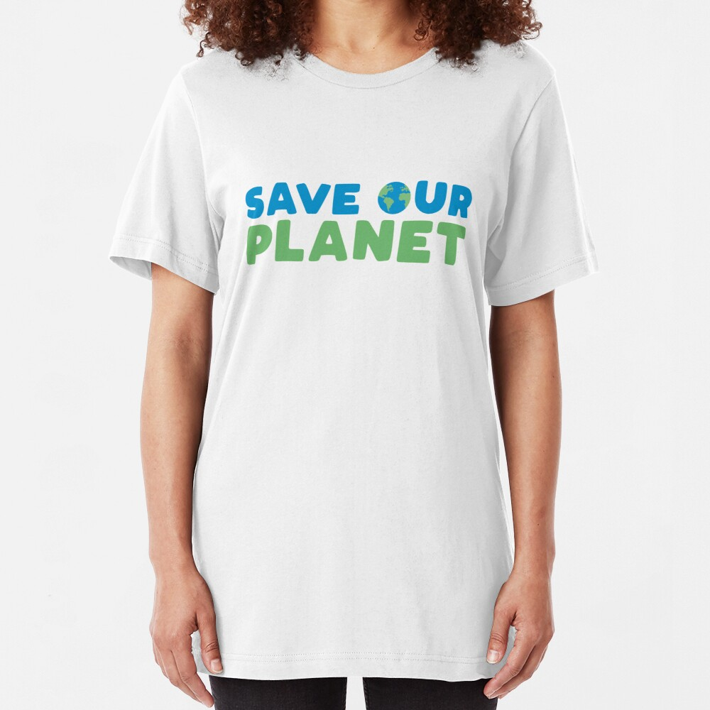 Save Our Planet Slim Fit T-Shirt