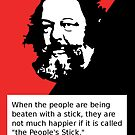 """The People's Stick"" Collectivist Anarchist Mikhail Bakunin Quote by dru1138"