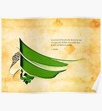 Arabic calligraphy - Rumi - Strange pull Poster