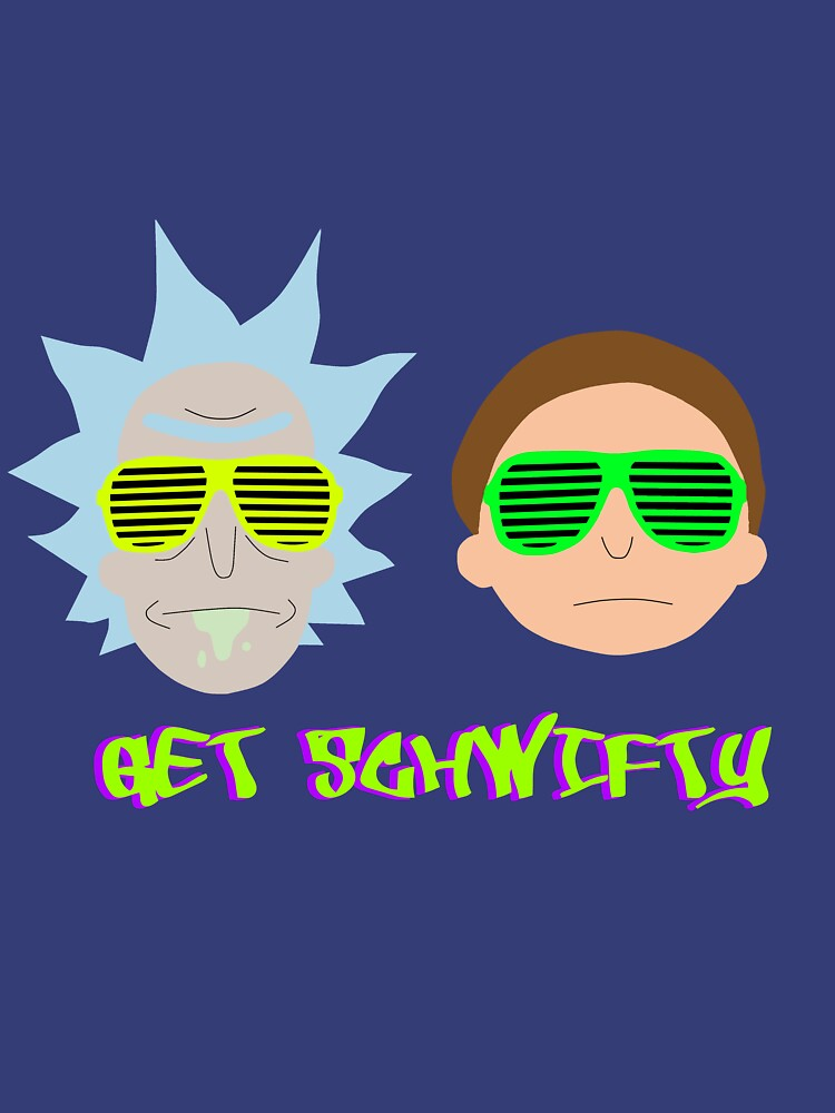 Rick and Morty - Get Schwifty | Unisex T-Shirt