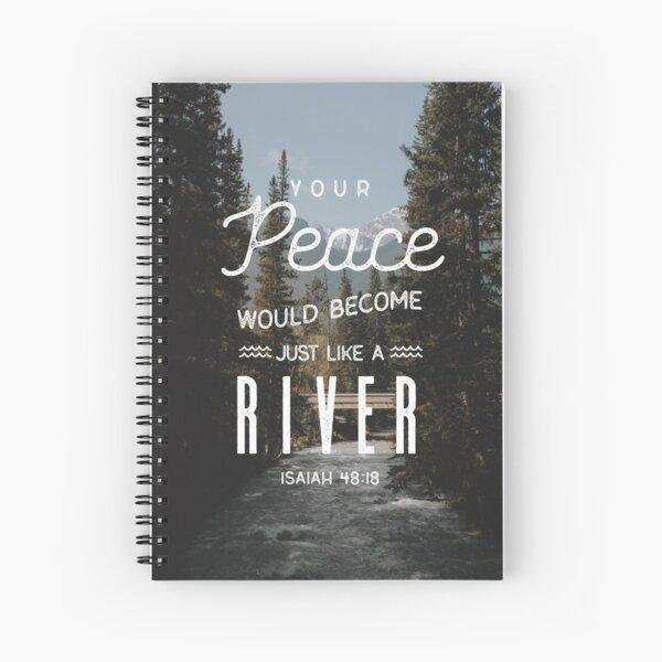 ISAIAH 48:18 Spiral Notebook