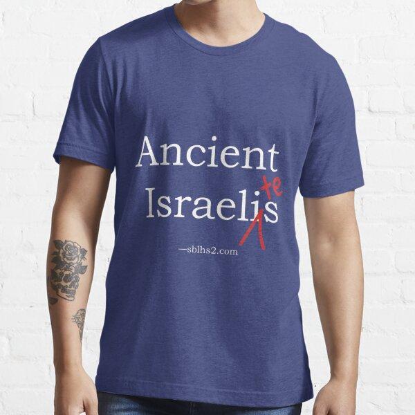 Ancient Israelites Essential T-Shirt
