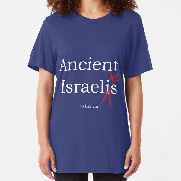 Ancient Israelites Slim Fit T-Shirt