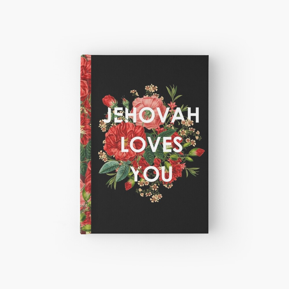 JEHOVAH LOVES YOU Hardcover Journal