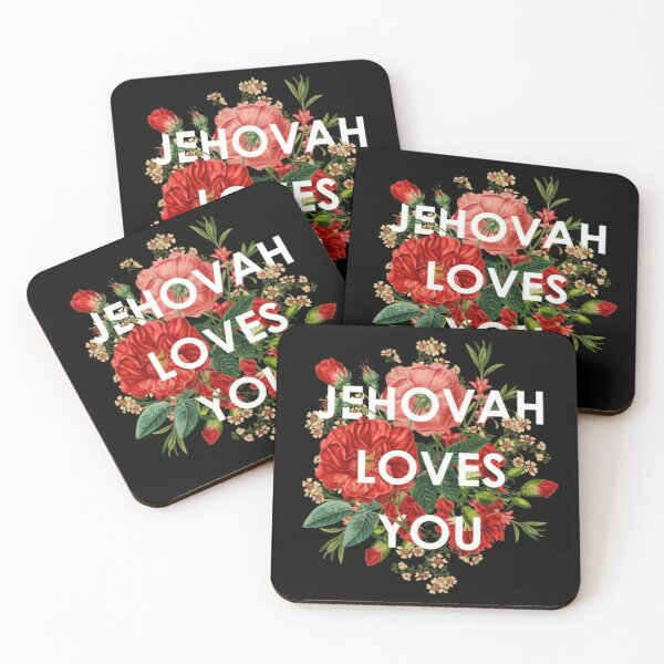 JEHOVAH LOVES YOU Coasters (Set of 4)