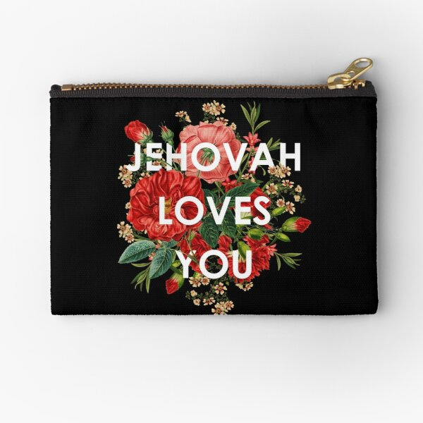 JEHOVAH LOVES YOU Zipper Pouch