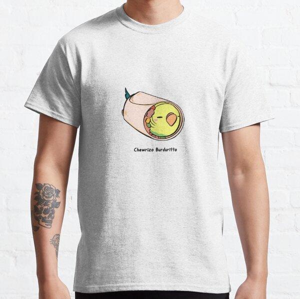 Chewrizo Burduritto Classic T-Shirt
