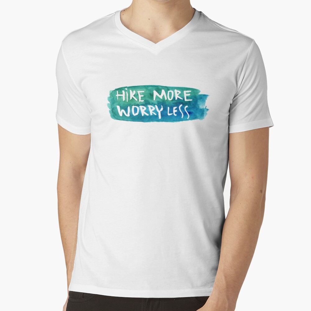 Hike more worry less watercolor V-Neck T-Shirt