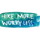 Hike more worry less watercolor by MaiuArt