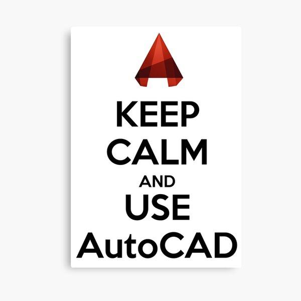 Keep Calm and use AutoCAD Canvas Print