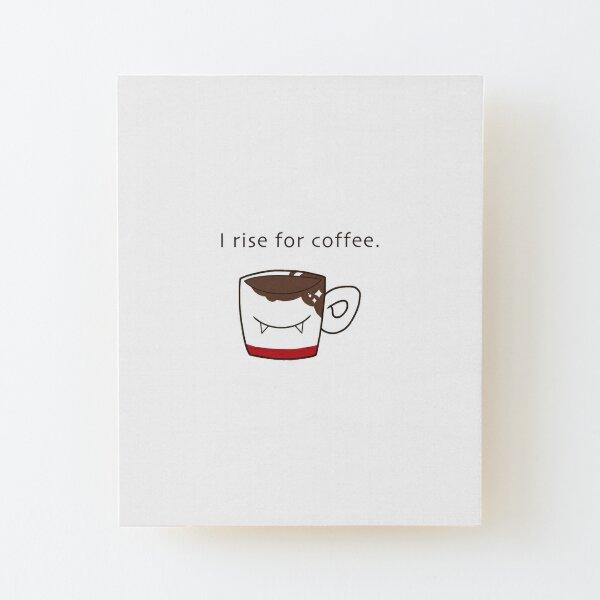 Coffee Vampire Wood Mounted Print