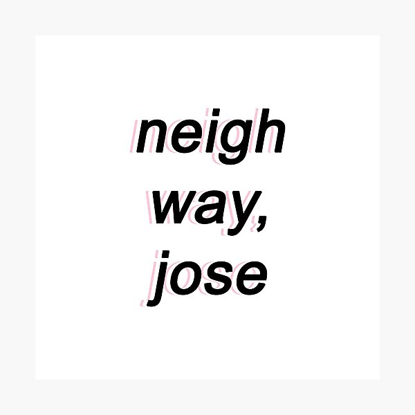 Neigh Way, Jose Photographic Print