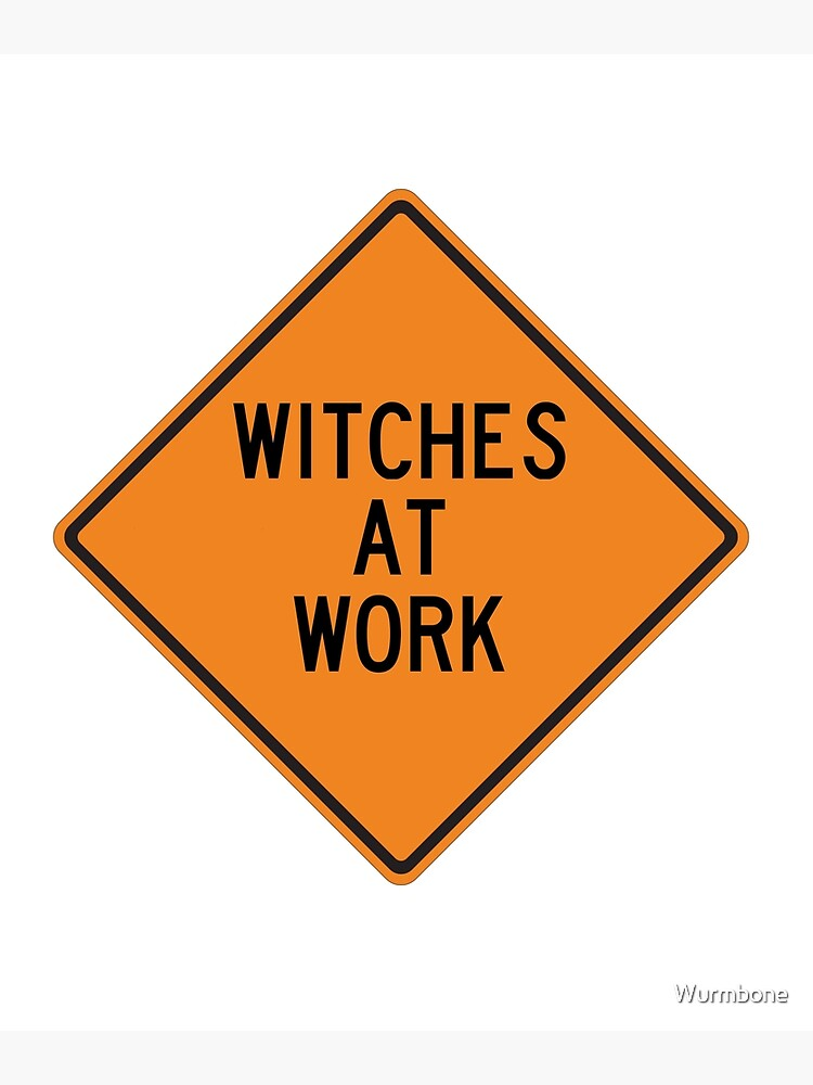 Witches at Work by Wurmbone