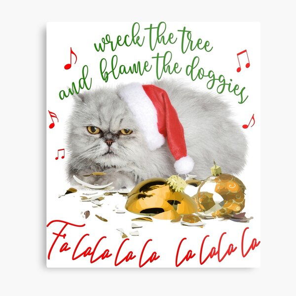 Funny Christmas Cat Falalalala Metal Print