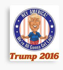 Trump 2016! Canvas Print