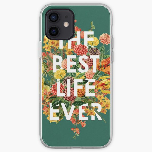 THE BEST LIFE EVER (FLORAL) iPhone Soft Case