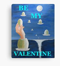 The Paradox, Be My Valentine Canvas Print