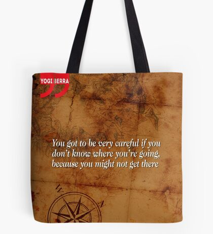 Going Nowhere (Quotation) Tote Bag
