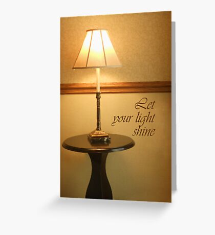 Let Your Light Shine Greeting Card
