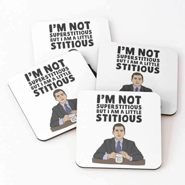 I'm Not Superstitious But I Am A Little Stitious  Coasters (Set of 4)