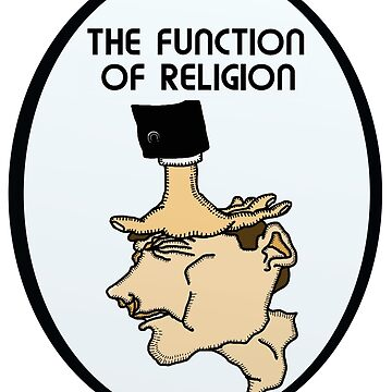 The Function Of Religion  by atheism