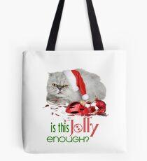 Funny Christmas Cat Jolly Enough Tote Bag