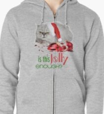 Funny Christmas Cat Jolly Enough Zipped Hoodie