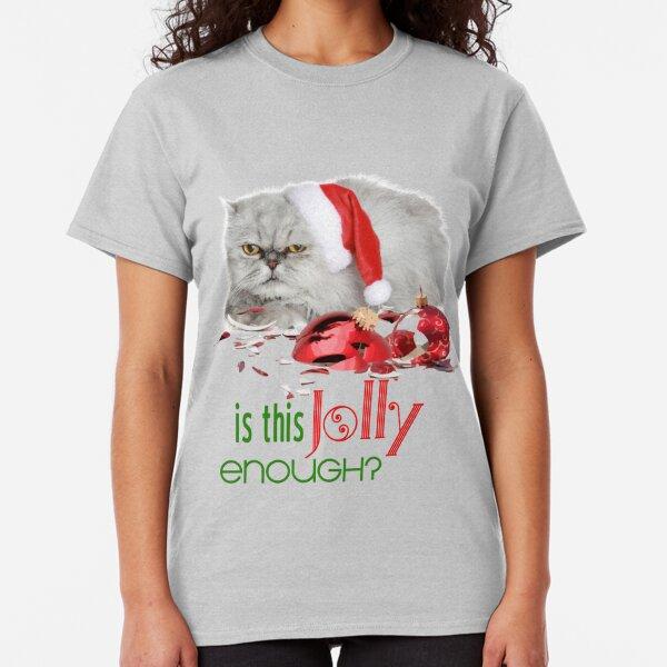 Funny Christmas Cat Jolly Enough Classic T-Shirt