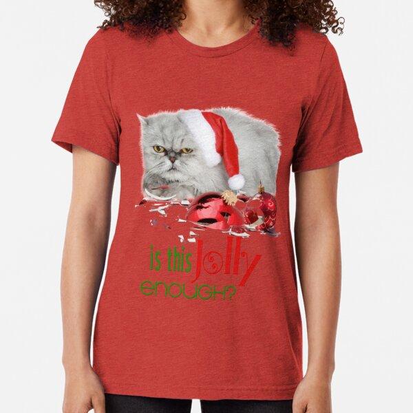 Funny Christmas Cat Jolly Enough Tri-blend T-Shirt