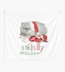 Funny Christmas Cat Jolly Enough Wall Tapestry
