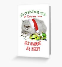 Funny Christmas Cat Oh Christmas Tree Greeting Card