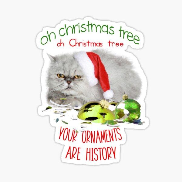 Funny Christmas Cat Oh Christmas Tree Sticker